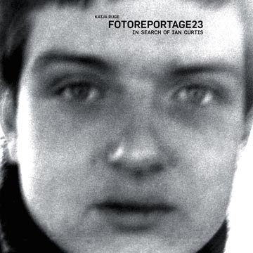 FOTOREPORTAGE23 - in search of Ian Curtis